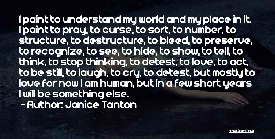 I Will Be Still Quotes By Janice Tanton