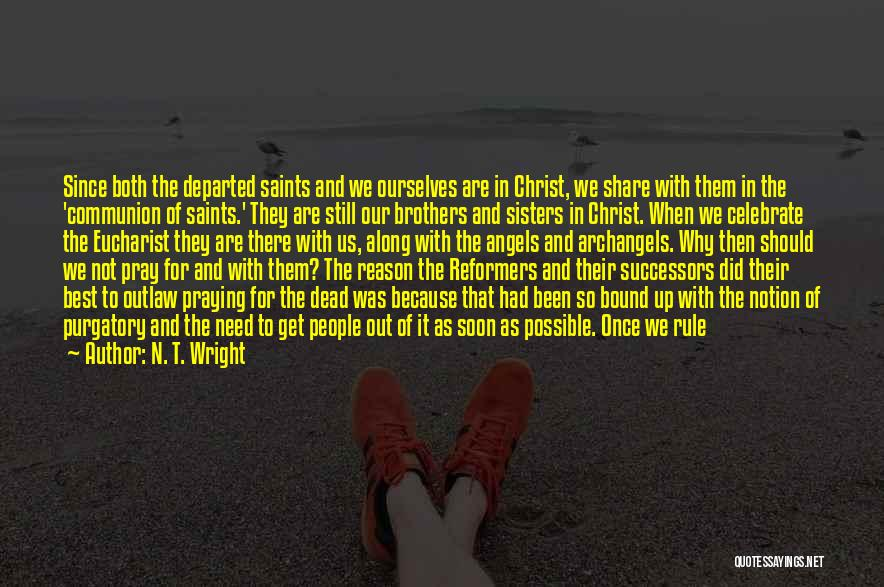 I Will Be Still Quotes By N. T. Wright