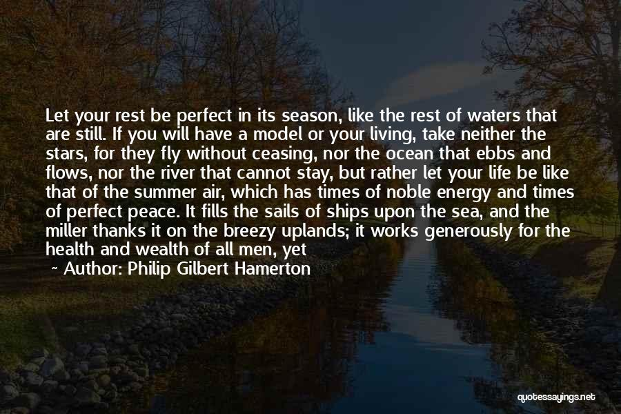 I Will Be Still Quotes By Philip Gilbert Hamerton