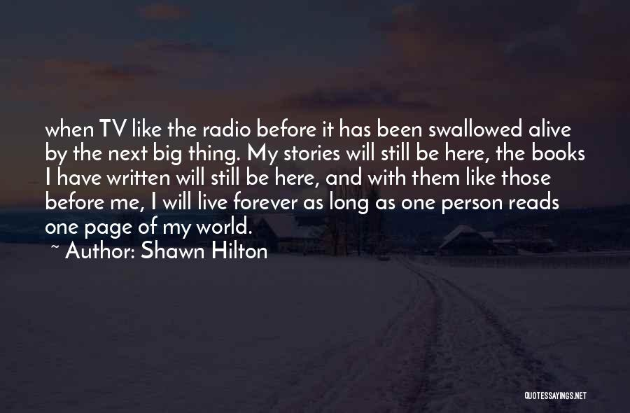 I Will Be Still Quotes By Shawn Hilton