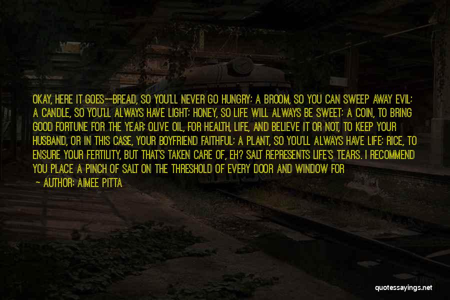 I Will Care For You Always Quotes By Aimee Pitta