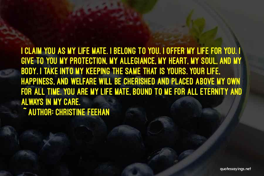 I Will Care For You Always Quotes By Christine Feehan