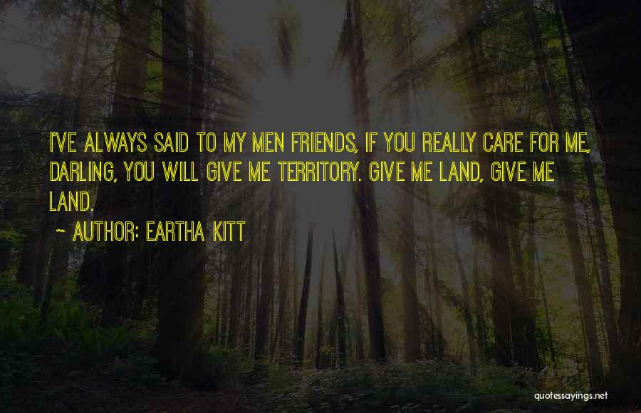I Will Care For You Always Quotes By Eartha Kitt