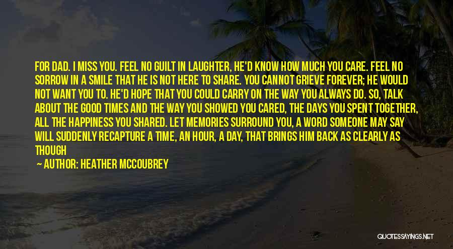 I Will Care For You Always Quotes By Heather McCoubrey