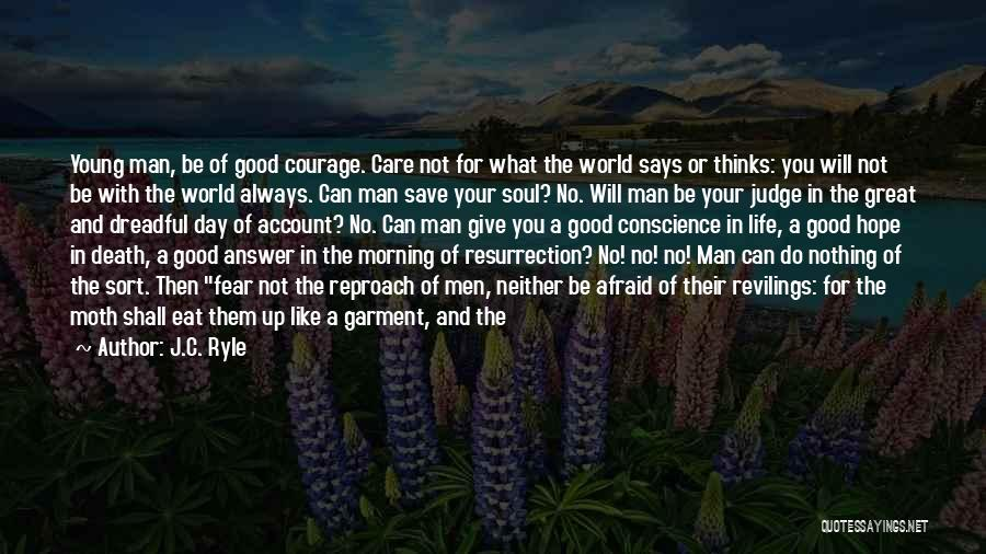 I Will Care For You Always Quotes By J.C. Ryle