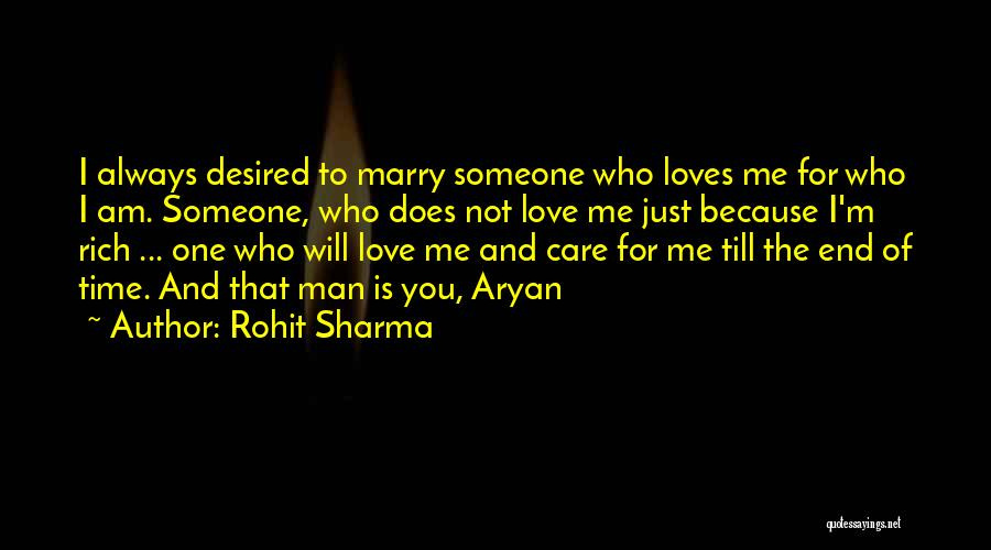 I Will Care For You Always Quotes By Rohit Sharma