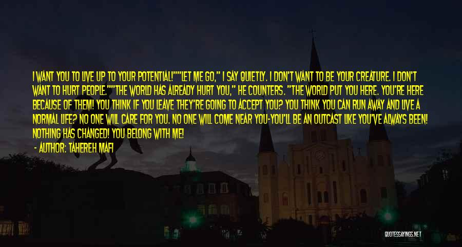 I Will Care For You Always Quotes By Tahereh Mafi