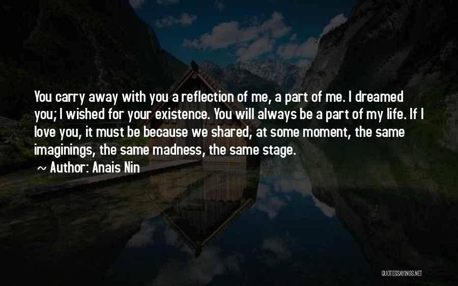 I Will Carry You Love Quotes By Anais Nin