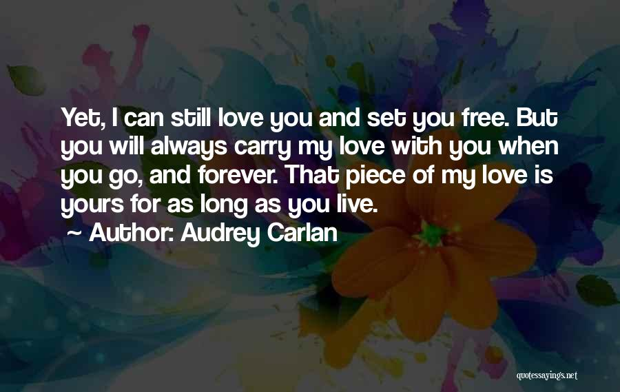 I Will Carry You Love Quotes By Audrey Carlan