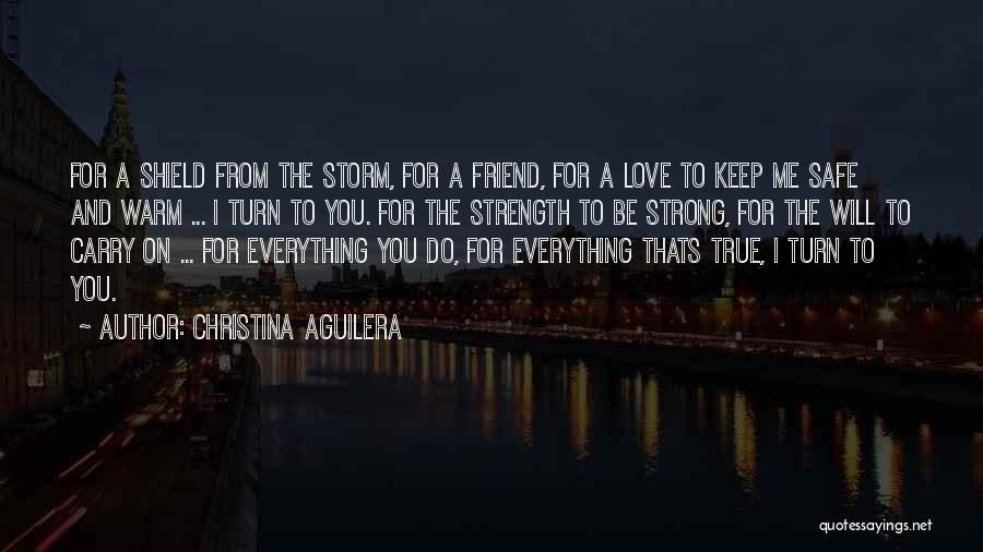 I Will Carry You Love Quotes By Christina Aguilera