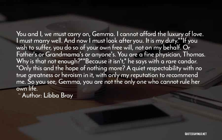 I Will Carry You Love Quotes By Libba Bray