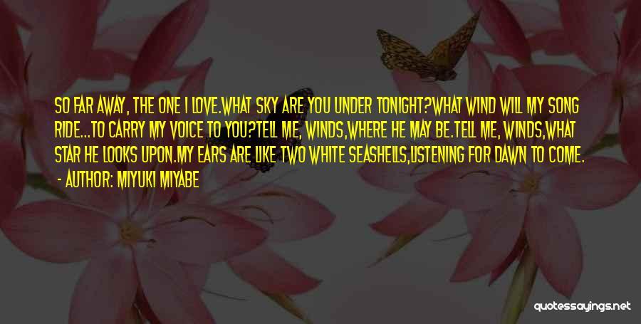 I Will Carry You Love Quotes By Miyuki Miyabe