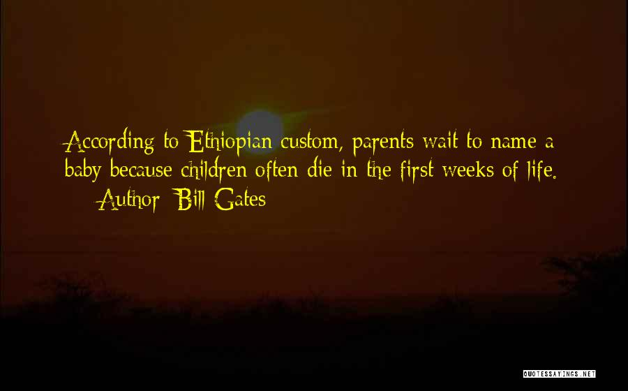 I Will Die For You Baby Quotes By Bill Gates