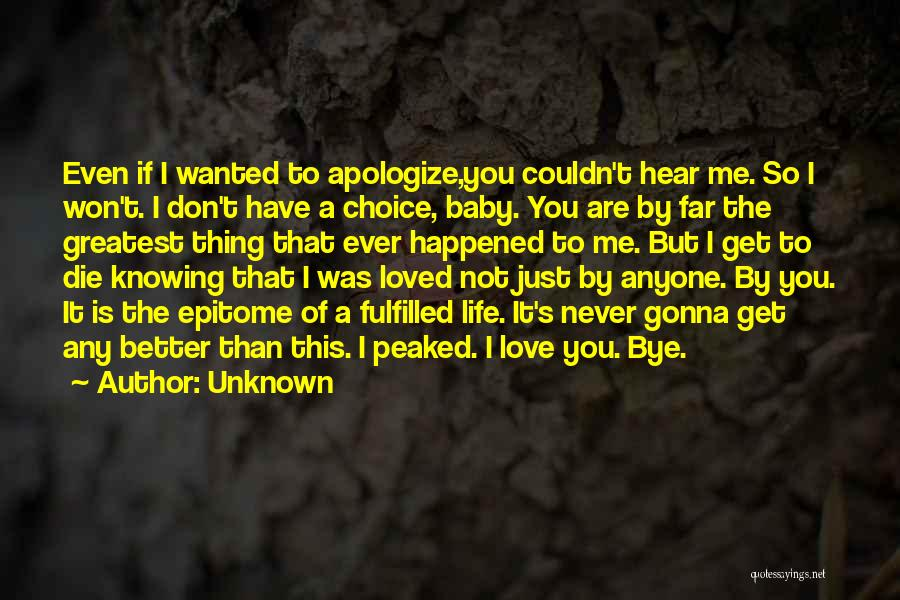 I Will Die For You Baby Quotes By Unknown