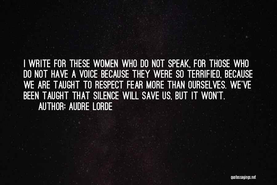 I Will Do It Quotes By Audre Lorde