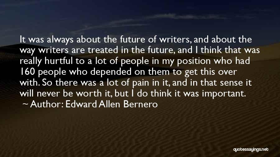I Will Do It Quotes By Edward Allen Bernero