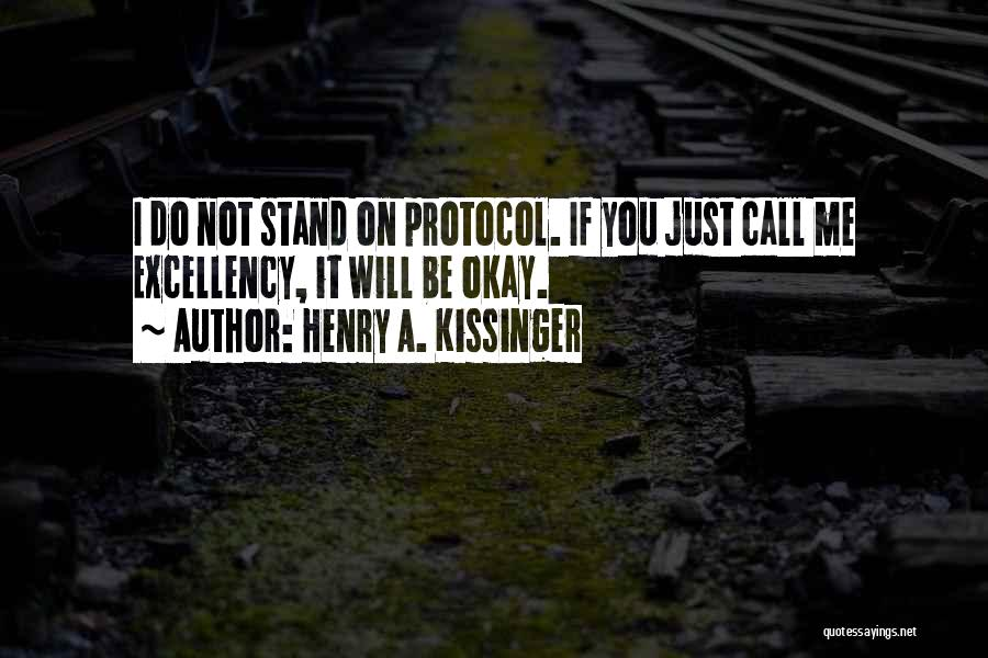 I Will Do It Quotes By Henry A. Kissinger