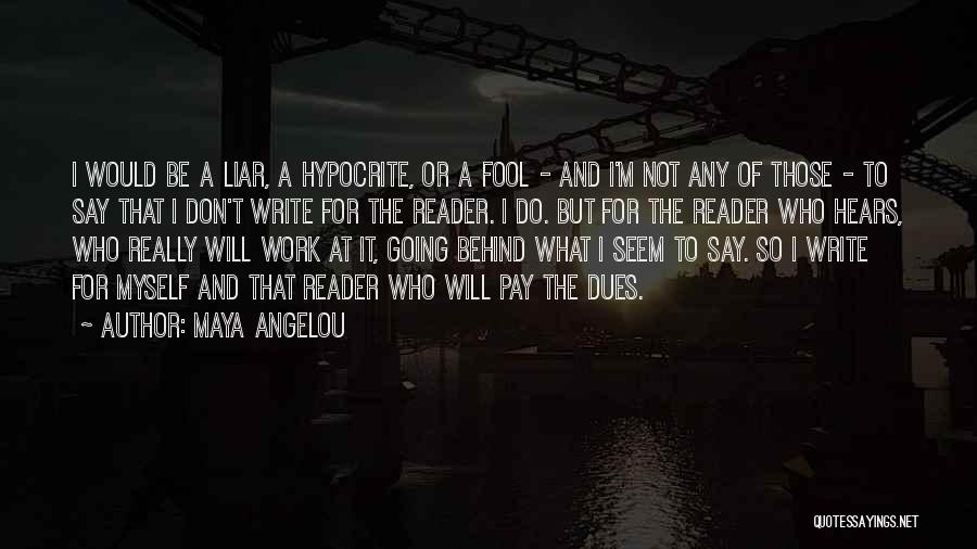 I Will Do It Quotes By Maya Angelou