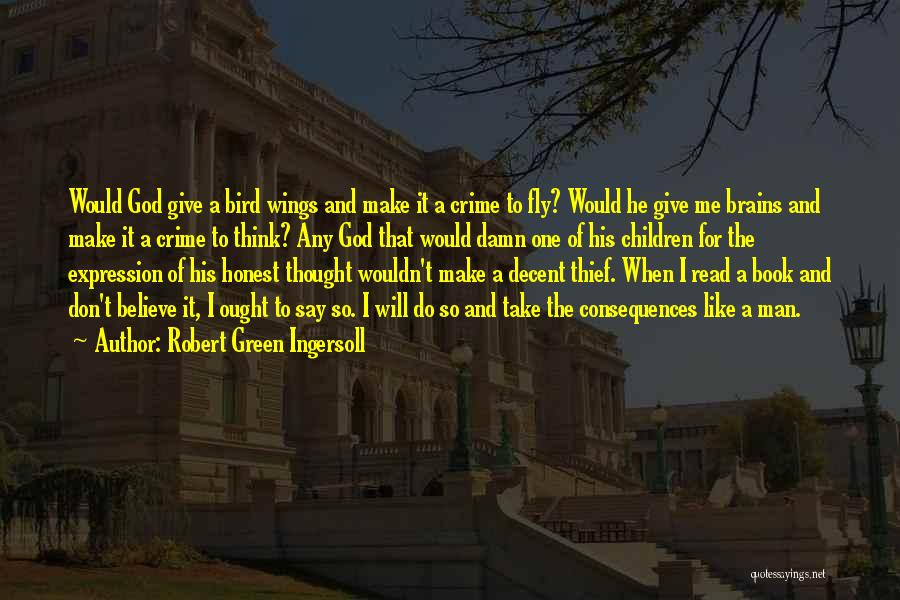 I Will Do It Quotes By Robert Green Ingersoll