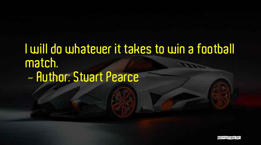 I Will Do It Quotes By Stuart Pearce