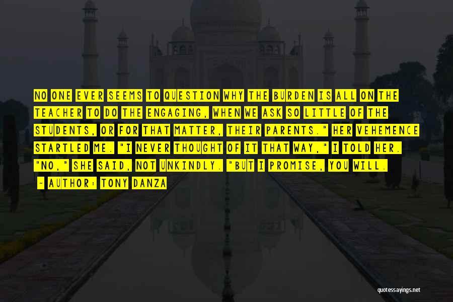 I Will Do It Quotes By Tony Danza