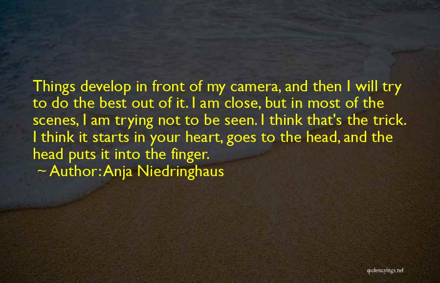I Will Do My Best Quotes By Anja Niedringhaus