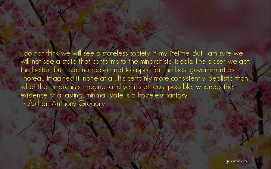 I Will Do My Best Quotes By Anthony Gregory