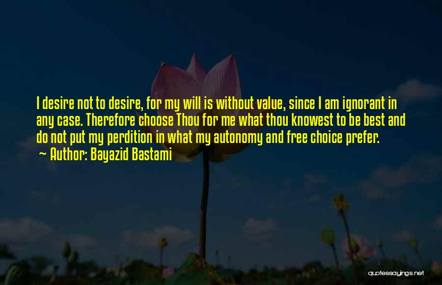 I Will Do My Best Quotes By Bayazid Bastami