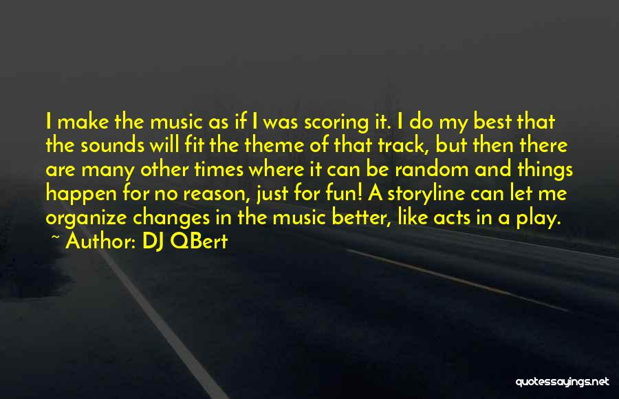 I Will Do My Best Quotes By DJ QBert