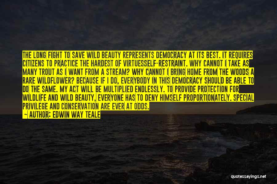 I Will Do My Best Quotes By Edwin Way Teale