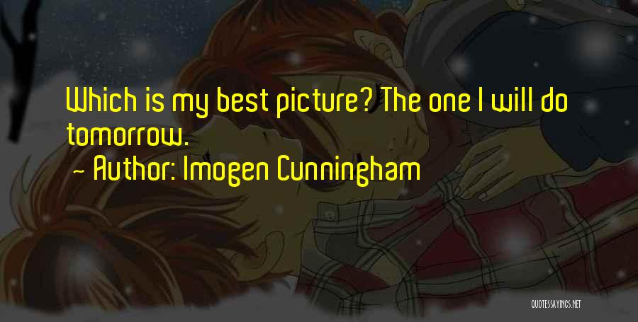 I Will Do My Best Quotes By Imogen Cunningham