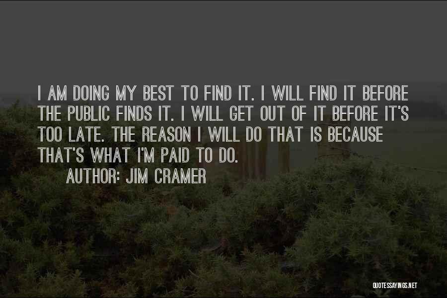 I Will Do My Best Quotes By Jim Cramer
