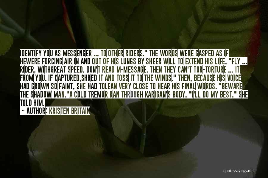 I Will Do My Best Quotes By Kristen Britain