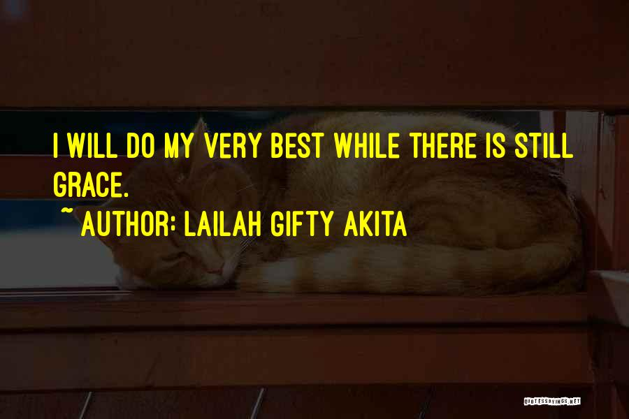 I Will Do My Best Quotes By Lailah Gifty Akita