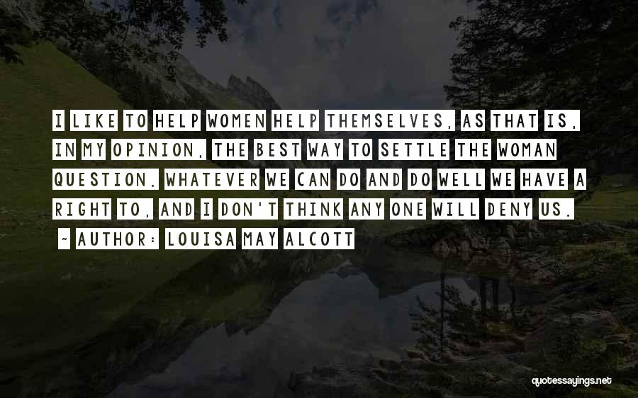 I Will Do My Best Quotes By Louisa May Alcott