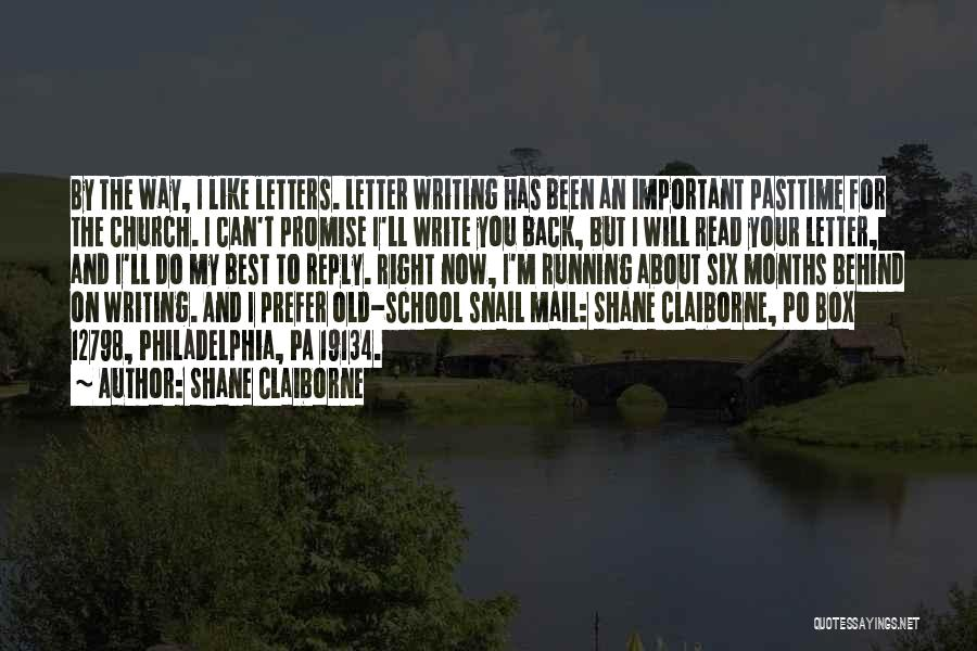 I Will Do My Best Quotes By Shane Claiborne