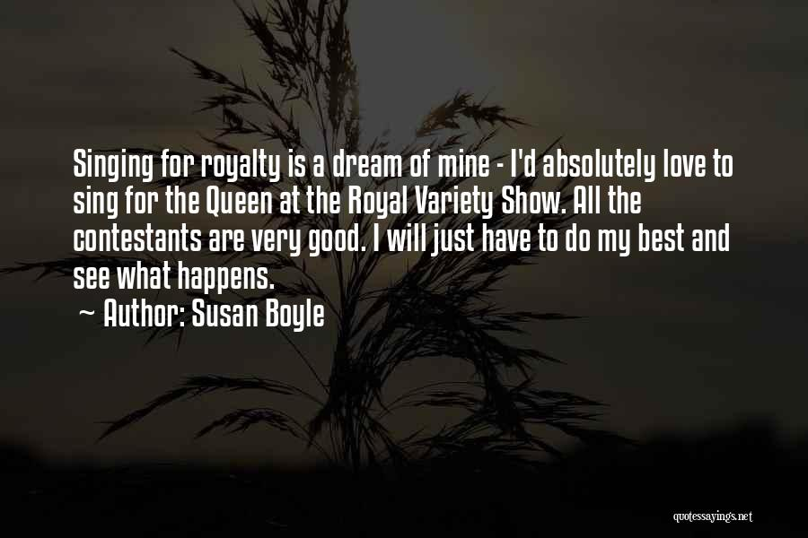 I Will Do My Best Quotes By Susan Boyle