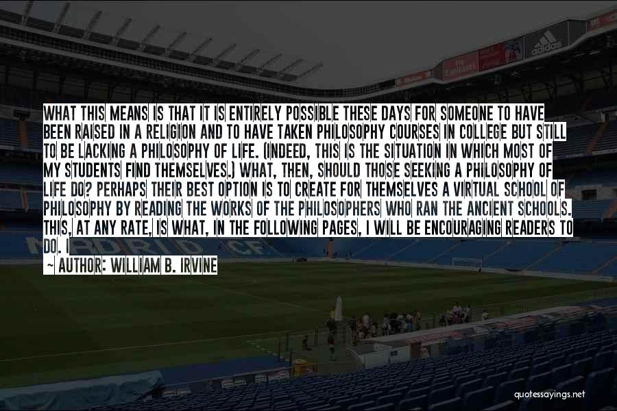 I Will Do My Best Quotes By William B. Irvine