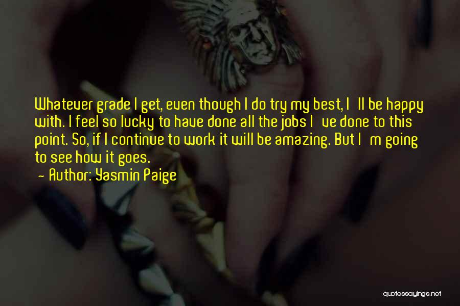 I Will Do My Best Quotes By Yasmin Paige