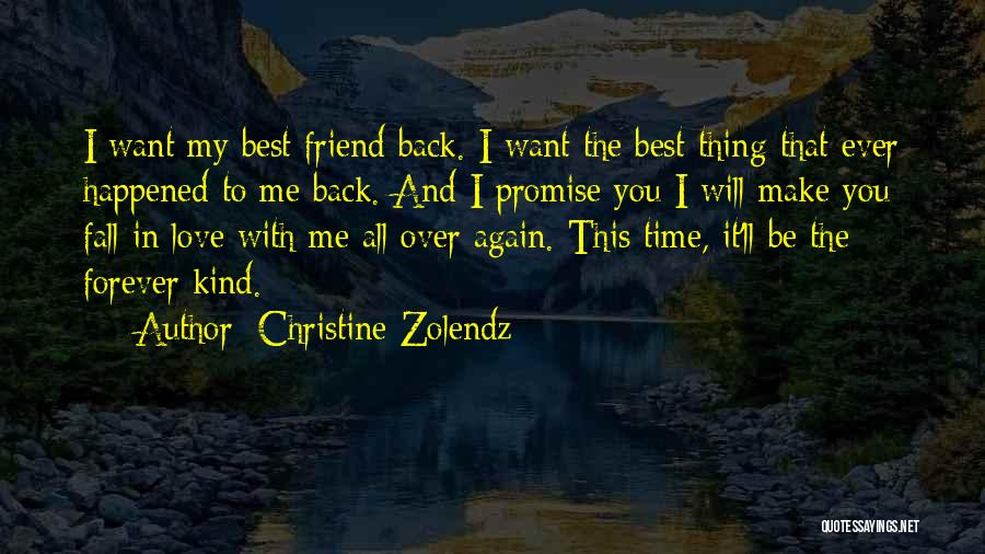 I Will Love You Forever And Ever Quotes By Christine Zolendz