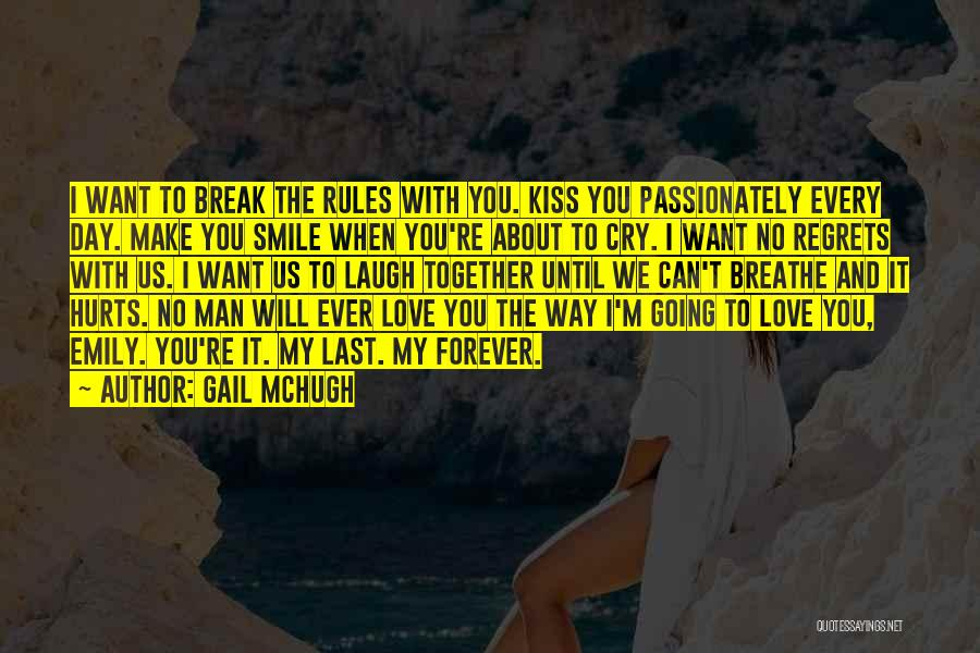 I Will Love You Forever And Ever Quotes By Gail McHugh
