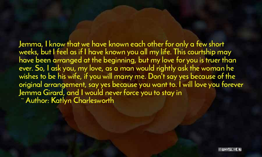 I Will Love You Forever And Ever Quotes By Katlyn Charlesworth