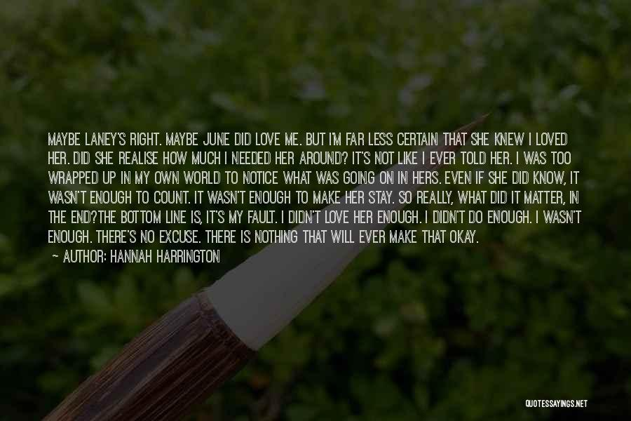 I Will Make It No Matter What Quotes By Hannah Harrington