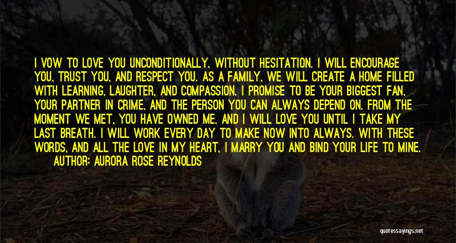 I Will Make My Life Quotes By Aurora Rose Reynolds