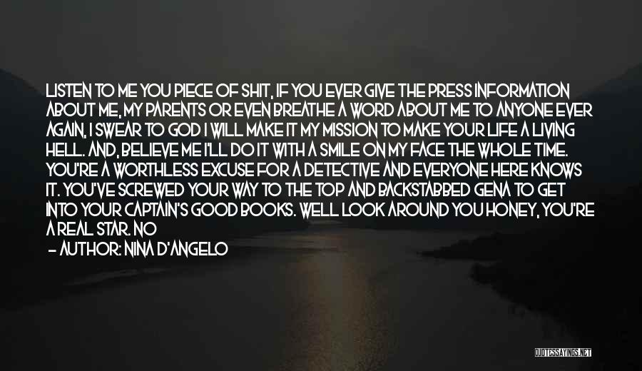 I Will Make My Life Quotes By Nina D'Angelo