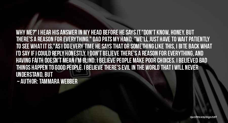 I Will Make My Life Quotes By Tammara Webber