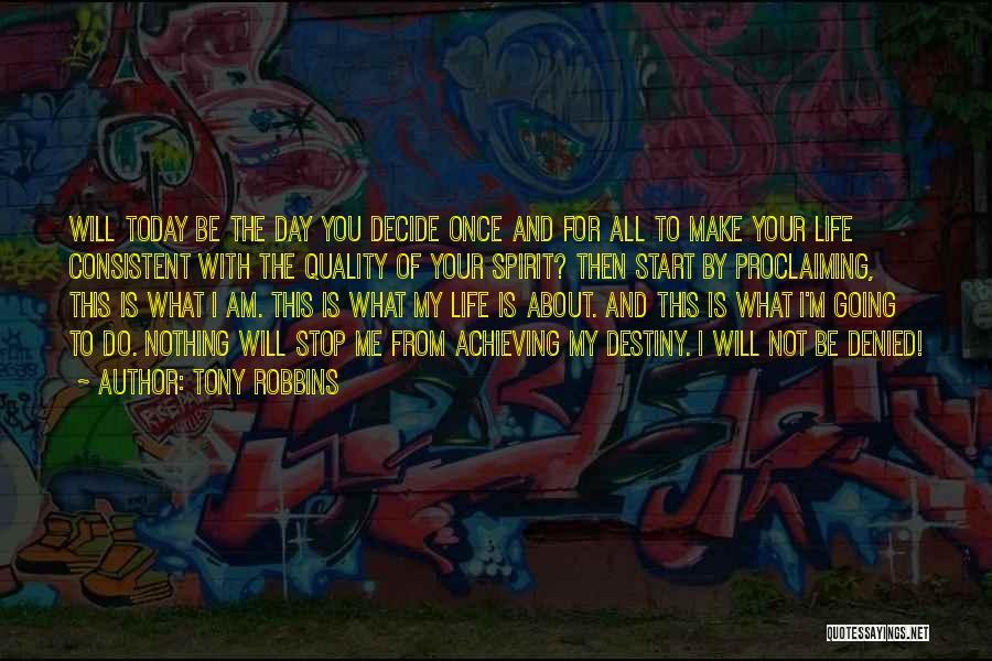I Will Make My Life Quotes By Tony Robbins