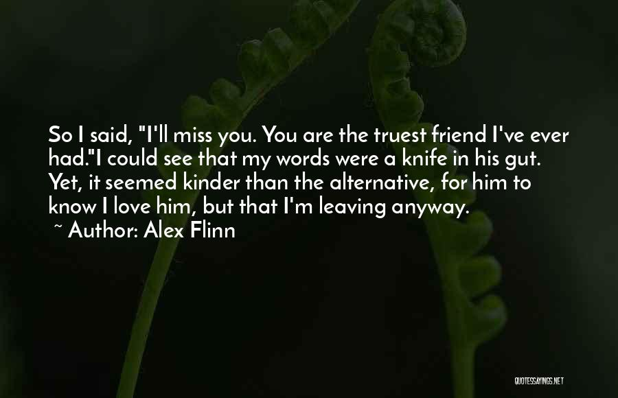 Top 36 Quotes Sayings About I Will Miss You Best Friend