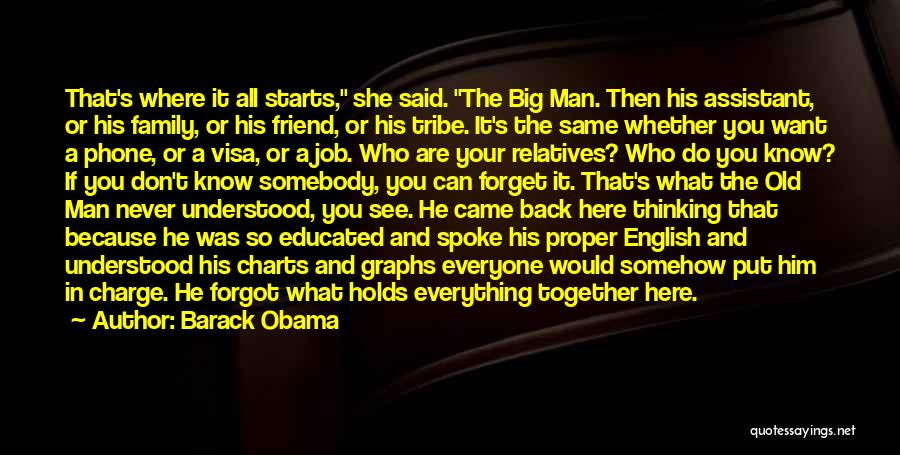 I Will Never Forget You Friend Quotes By Barack Obama