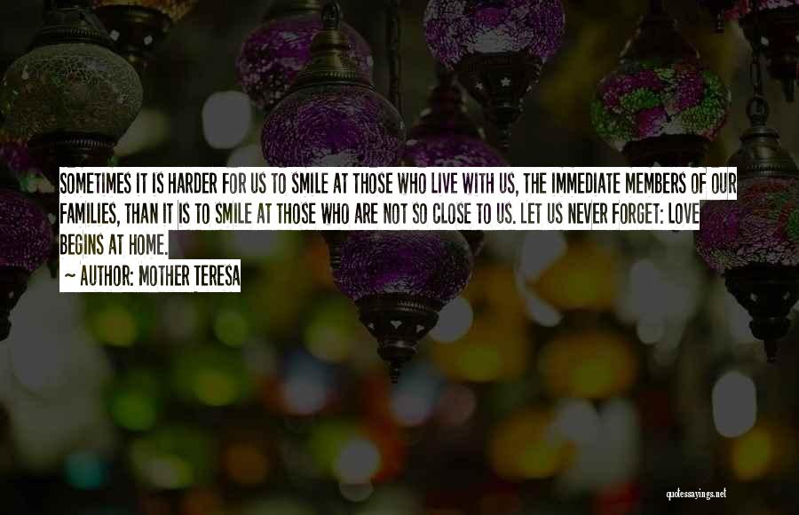 I Will Never Forget Your Smile Quotes By Mother Teresa